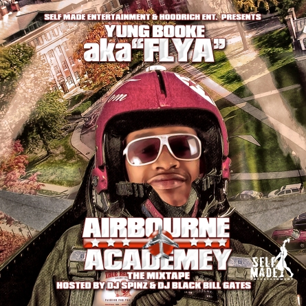 Mixtape: Yung Booke, Black Bill Gates, DJ Spinz – Airbourne Academy