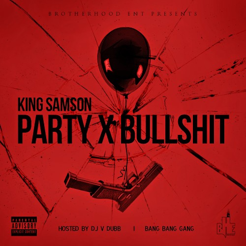 king-samson-party-x-bullshit