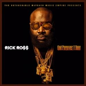 rick-ross-god-forgive-i-dont-gfid-cover1-e1341722828157