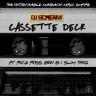 DjScream_Cassette Deck