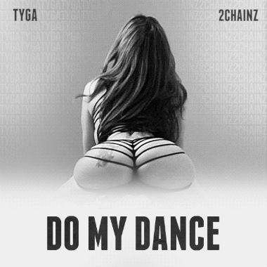 tyga-featuring-2-chainz-do-my-dance