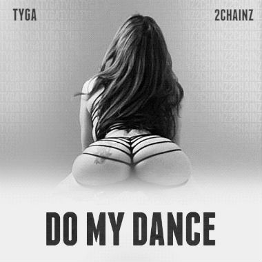 tyga-featuring-2-chainz-do-my-dance