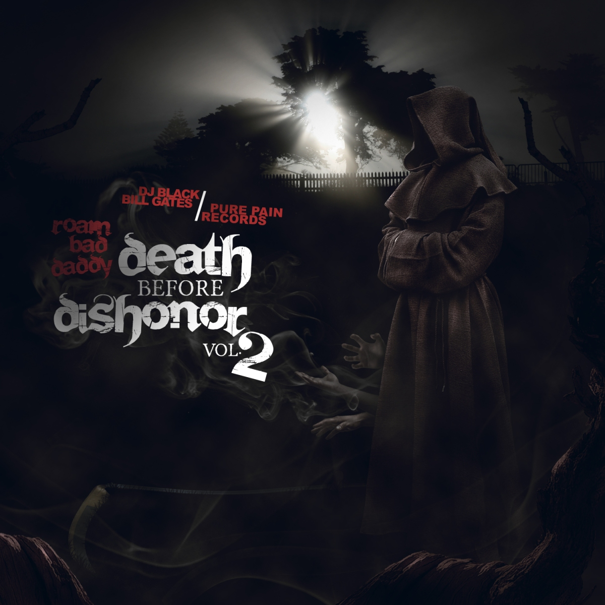 Roam Bad Daddy - Death Before Dishonor 2 (Hosted by DJ Black Bill Gates)
