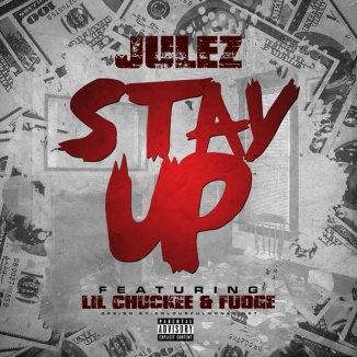 julez-stay-up-lil-chuckee-fudge-cover