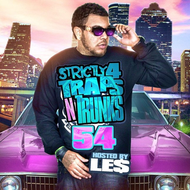 STRICTLY 4 THE TRAPS N TRUNKS 54 (HOSTED BY LE$) [MIXTAPE]