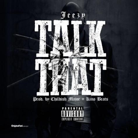 young-jeezy-talk-that (1)