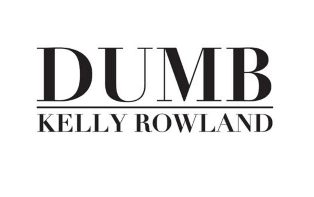 Kelly-Rowland-Dumb